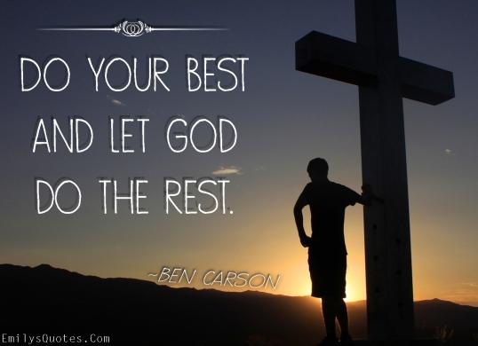 EmilysQuotes.Com-inspirational-positive-faith-great-god-Ben-Carson